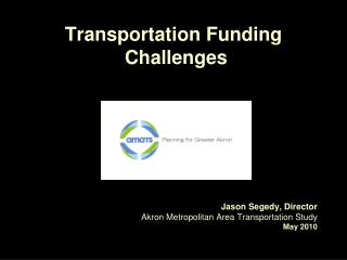 Transportation Funding  Challenges