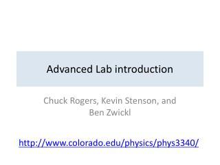 Advanced Lab introduction