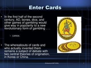 Enter Cards