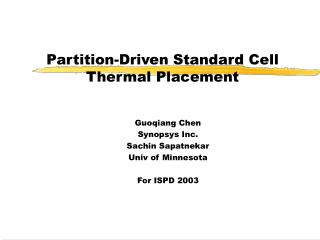 Partition-Driven Standard Cell Thermal Placement