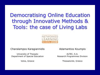 Democratising Online Education through Innovative Methods & Tools: the case of Living Labs