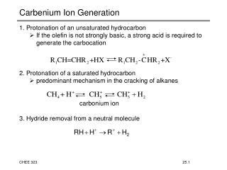 Carbenium Ion Generation