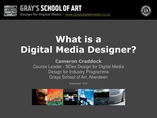 What is a Digital Media Designer?