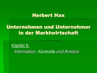 Herbert Hax Unternehmen und Unternehmer in der Marktwirtschaft