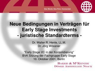 Neue Bedingungen in Verträgen für Early Stage Investments - juristische Standardterms -
