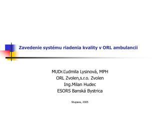Zavedenie systému riadenia kvality v ORL ambulancii