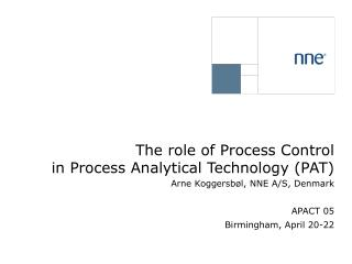 The role of Process Control in Process Analytical Technology (PAT)