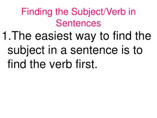 Finding the Subject/Verb in Sentences