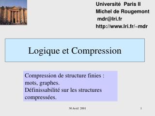 Logique et Compression