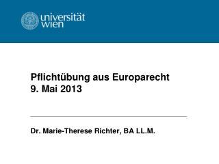 Pflichtübung aus Europarecht 9. Mai 2013