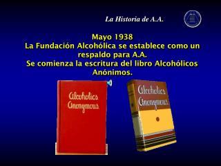 La Historia de A.A.
