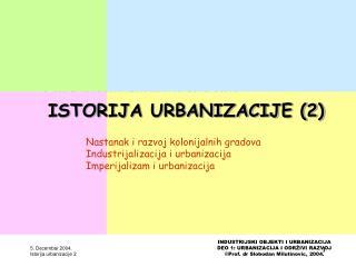 ISTORIJA URBANIZACIJE (2)