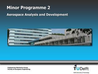 Minor Programme 2 Aerospace Analysis and Development