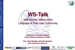 WS-Talk Web Service Talking in the  Language of Their User Community