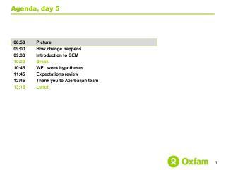 Agenda, day 5