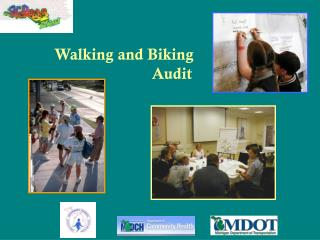 Walking and Biking  			Audit