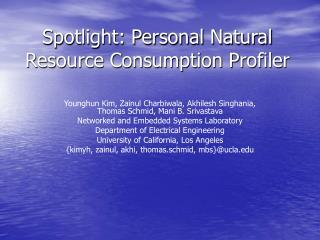 Spotlight: Personal Natural Resource Consumption Profiler