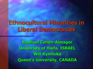 Ethnocultural Minorities in Liberal Democracies