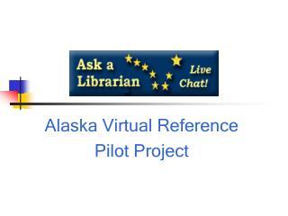 Alaska Virtual Reference Pilot Project
