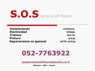 S.O.S service 24 hours