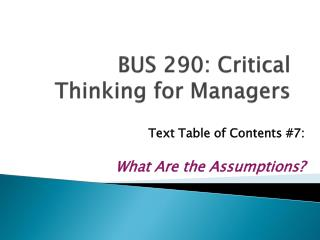 BUS 290: Critical Thinking for Managers