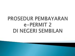Menerima permohonan permit daripada penternak Masukkan permohonan ke dalam sistem permit e-Permit2
