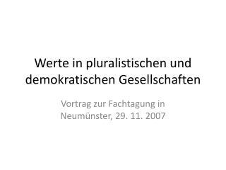 Werte in pluralistischen und demokratischen Gesellschaften
