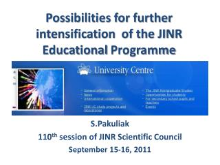 Possibilities for further intensification  of the JINR Educational  Programme