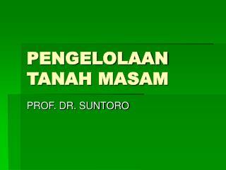 PENGELOLAAN TANAH MASAM
