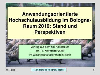 Anwendungsorientierte Hochschulausbildung im Bologna-Raum 2010: Stand und Perspektiven