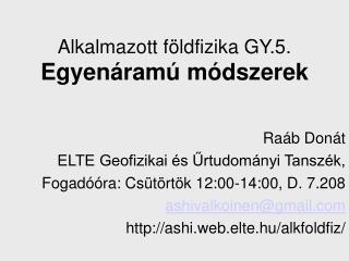 Alkalmazott földfizika GY.5.