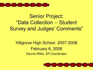 Senior Project:  Data Collection -- Student Survey and Judges  Comments