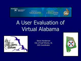 A User Evaluation of Virtual Alabama