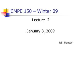 CMPE 150 – Winter 09