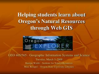Helping students learn about Oregon's Natural Resources through Web GIS