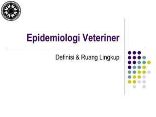Epidemiologi Veteriner
