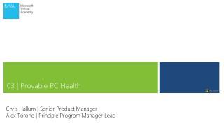 Chris Hallum | Senior Product Manager Alex Torone | Principle Program Manager Lead