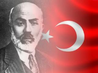 He is  the poet  of  Turkish National Anthem . He  was born  in 1873 in ?stanbul.