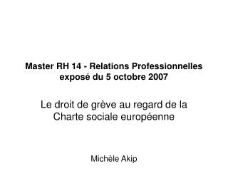 Master RH 14 - Relations Professionnelles exposé du 5 octobre 2007