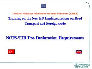 Technical Assistance Information Exchange Instrument TAIEX Training on the New EU Implementations on Road Transport and
