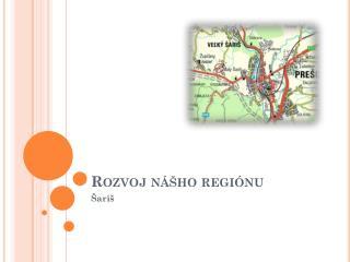 Rozvoj nášho regiónu