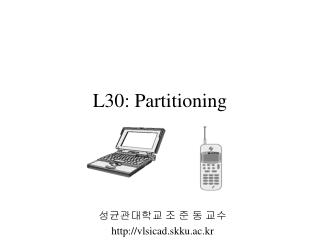 L30: Partitioning