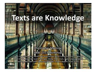 Texts are Knowledge