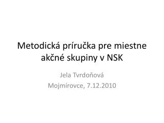 Metodická príručka pre miestne akčné skupiny v NSK
