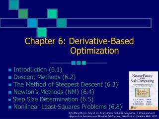 Chapter 6: Derivative-Based             Optimization