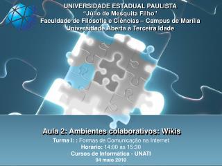 Aula 2: Ambientes colaborativos: Wikis