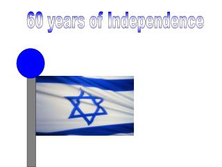 60 years of Independence