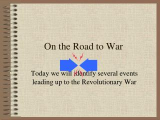 On the Road to War