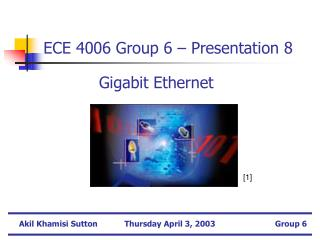 ECE 4006 Group 6 – Presentation 8
