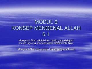 MODUL 6 KONSEP MENGENAL ALLAH 6.1